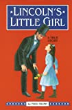 img - for Lincoln's Little Girl book / textbook / text book