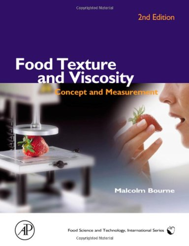 Food Texture and Viscosity, Second Edition: Concept and...