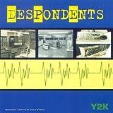 echange, troc Despondents - Y2k