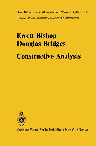 Constructive Analysis (Grundlehren Der Mathematischen Wissenschaften)