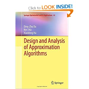 Design and Analysis of Approximation Algorithms  - Ding-Zhu Du