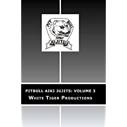 Pitbull Aiki Jujits: Volume 3