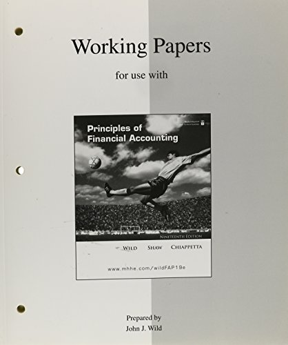 Working Papers (print) to accompany Principles of Financial Accounting (CH 1-17)