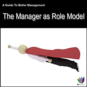 The Manager as Role Model: A Guide to Better Management | [Di Kamp]