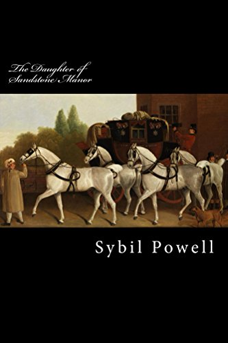 Book: The Daughter of Sandstone Manor by Sybil Powell