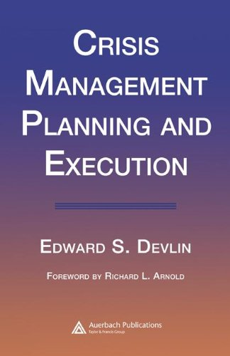 Crisis Management Planning and Execution