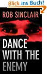 Dance with the Enemy: a gripping inte...