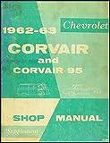 1962-1963 Chevrolet Corvair & 95 Repair Shop Manual Original Supplement