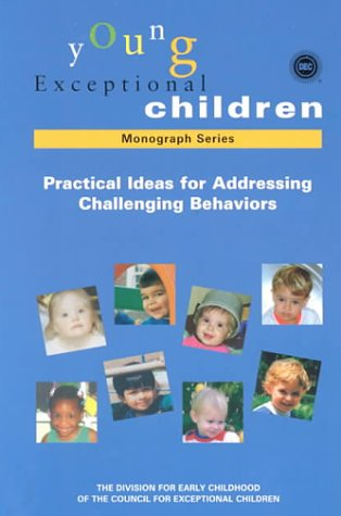 Practical Ideas for Addressing Challenging Behaviors