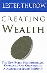 """Cover of """"Creating Wealth: The New Rules ..."""