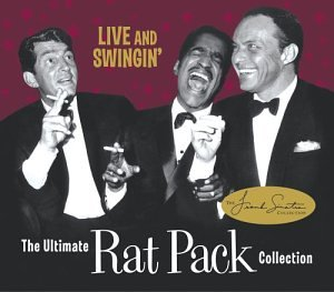 The Ultimate Rat Pack Collection: Live & Swingin (CD & DVD)