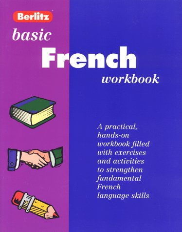 Basic French Workbook (Workbook Series , Level 1) (French Edition)
