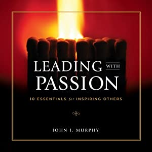 Leading with Passion Audiobook