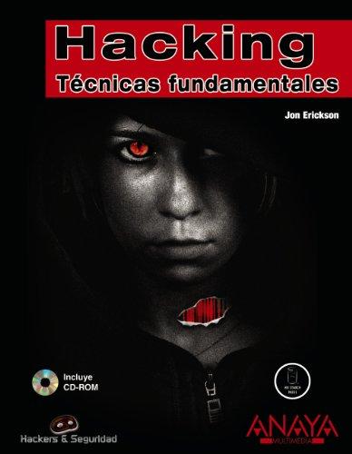 Hacking. Técnicas fundamentales (Hackers Y Seguridad)