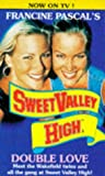 """Double Love : """" Sweet Valley High """" :"""