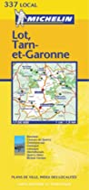 Lot /Tarn-et-Garonne (Michelin Local Maps)