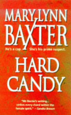 Hard Candy, Mary Lynn Baxter