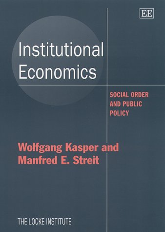 Institutional Economics: Social Order and Public Policy (Locke Institute Series)