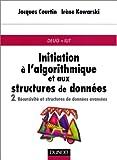 echange, troc Jacques Courtin, Irène Kowarski - Initiation à l'algorithmique et aux structures de données, tome 2