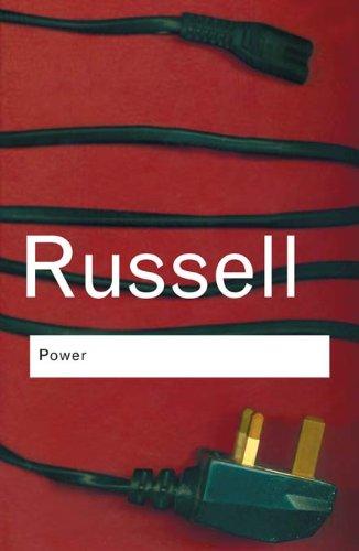 Bertrand Russell - Power: A New Social Analysis