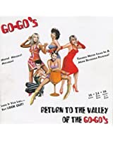 Return To The Valley Of The Go Go'S