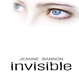 Invisible | [Jeanne Bannon]