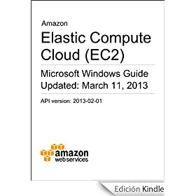 Amazon Elastic Compute Cloud (EC2) Microsoft Windows Guide