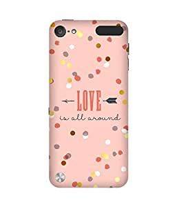 Love All Around Apple iPod Touch (5th generation) Case