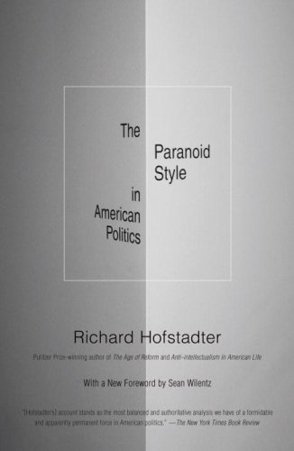 The Paranoid Style in American Politics (Vintage)