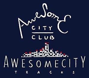 Awesome City Clubの画像 p1_16
