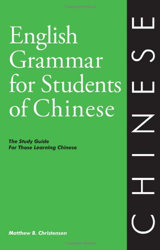 English Grammar for Students of Chinese: The Study Guide...