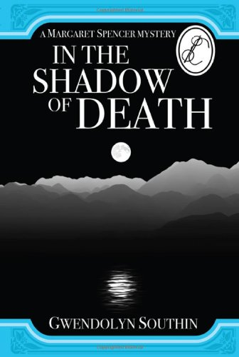 In the Shadow of Death (Margaret Spencer Mysteries)
