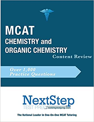 MCAT Chemistry and Organic Chemistry: Content Review for the Revised MCAT