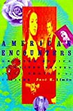 img - for AMERICAN ENCOUNTERS CL book / textbook / text book