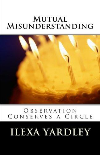 Mutual Misunderstanding: Observation Conserves a Circle