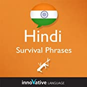 Learn Hindi - Survival Phrases Hindi, Volume 1: Lessons 1-30 | [Innovative Language Learning]