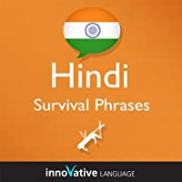 Learn Hindi - Survival Phrases Hindi, Volume 1: Lessons 1-30  by  Innovative Language Learning Narrated by  Innovative Language Learning