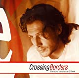 Crossing Borders Mixed and Compiled by Dj Emok
