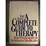 COMPLETE GUIDE TO THERAPY (0394733363) by Kovel, Joel