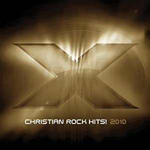 X 2010: Christian Rock Hits