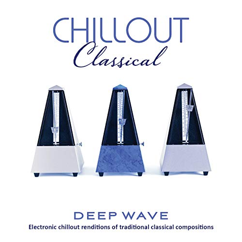 CD : DEEP WAVE - Chillout Classical
