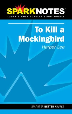 spark-notes-to-kill-a-mockingbird-sparknotes-literature-guides