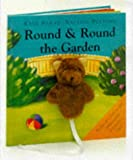 Round and Round the Garden (Finger Puppet Books) Kate Burns