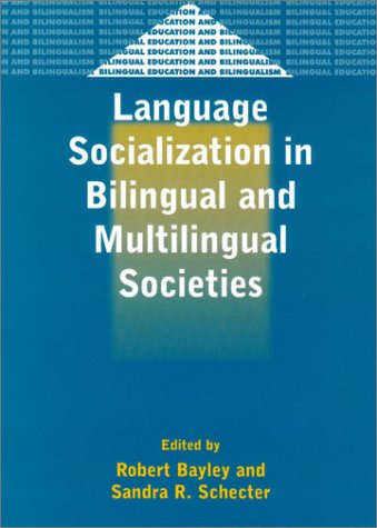 Language Socialization in Bilingual and Multilingual...