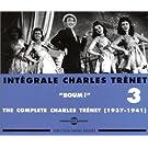 Int�grale Charles Trenet Vol.3 - Boum ! (1937-1941)