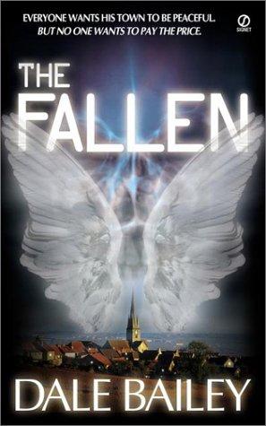 The Fallen, Dale  Bailey
