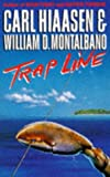 Trap Line (033032666X) by Hiaasen, Carl