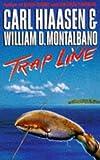 Trap Line (033032666X) by Hiaasen, Carl