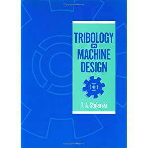 Tribology in Machine Design