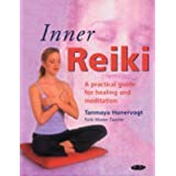 Inner Reiki: A Practical Guide for Healing and Meditationby Tanmaya Honervogt